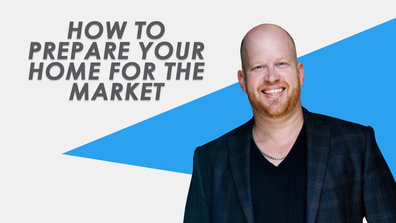 Prepare Your Home for the Market