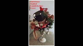 Tricia's Creations: Christmas Tophat On Candleholder Arrangement
