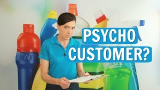 Problematic Customer or Psychopath?