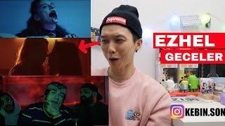 Ezhel   Geceler Reaction | Turkish MV | Korean Kebin Reaction