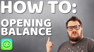 How to include opening balances into QuickBooks Online 2020