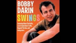 Bobby Darin- When I Get Home