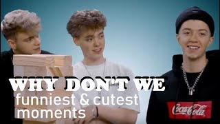 Why Don't We FunnyCute Moments (PART 5)