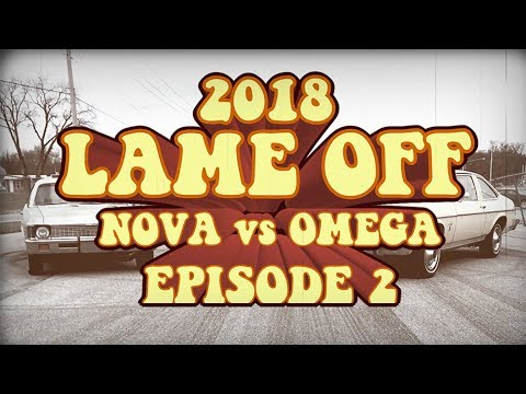 2018 Holley Lame Off Episode 2 - Chevy Nova Versus Oldsmobile Omega