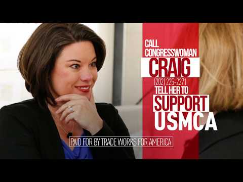 Minnesota needs the USMCA. Tell Rep. Craig to vote YES on the USMCA.