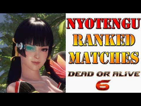 Dead or Alive 6 - Learning Nyotengu! A journey into ranked matches