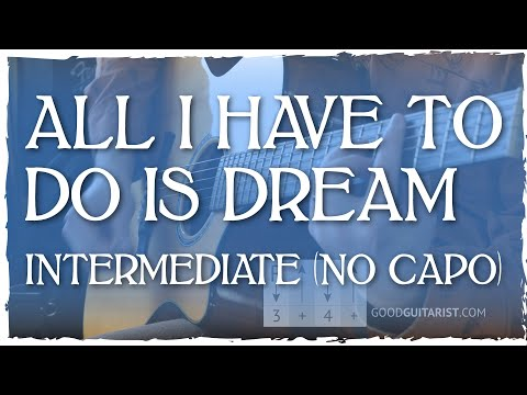"""""""All I Have To Do Is Dream"""" Intermediate Rhythm Guitar Lesson (Barre Chords, No Capo)"""