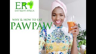 Why & How to eat Pawpaws