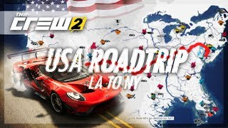 The Crew 2 - (FULL MAP) USA ROADTRIP! (Racing from LA to NY)