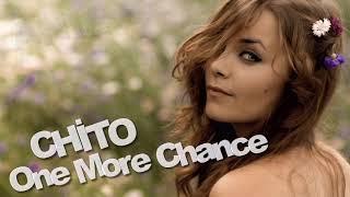 CHİTO - One More Chance / Eminus Version ( İtalo Disco )