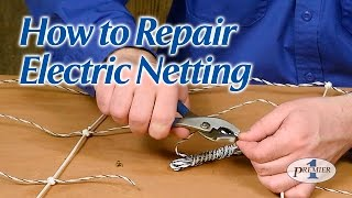 How to Repair Electric Netting