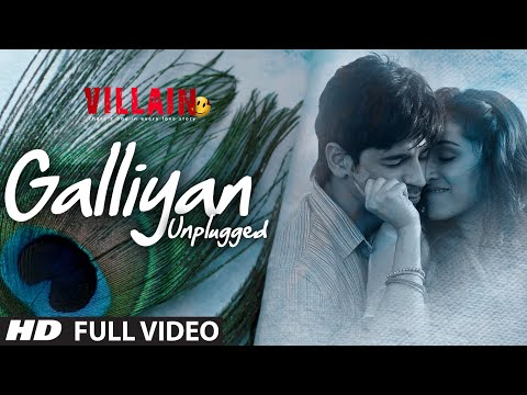 GALIYAN (UNPLUGGED) LYRICS - Ek Villain - Shraddha Kapoor & Ankit Tiwari