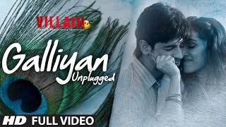 Shraddha Kapoor - Galliyan - Song Unplugged - Ek Villain