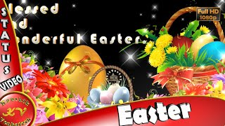 Happy Easter 2021,Wishes,Whatsapp Video,Greetings,Animation,Messages,Quotes,Latest,Status,Download