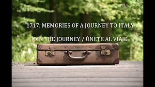 1717. Memories of a Journey to Italy - Crowdfunding #1