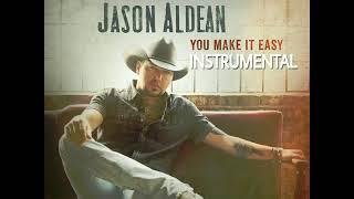 Jason Aldean   You Make It Easy(Instrumental)