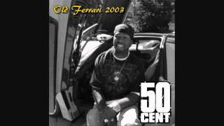 50 Cent - Old 2003 Ferrari [HQ]