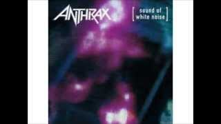 Anthrax- Sound of White Noise
