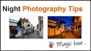 Night Photography - Magic Hour