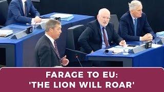 Nigel Farage warns EU: 'Push British people too far and the lion will roar'