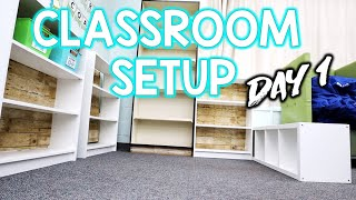 CLASSROOM SETUP - Day 1