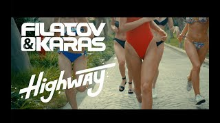 Filatov & Karas - Highway (Official Video)