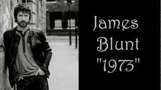 James Blunt - 1973 lyrics (High Quality Mp3)