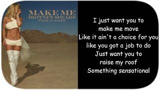 Britney Spears ~ Make Me (Ooh) Feat G-Eazy (Lyrics) - YouTube