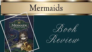 Mermaids By Jasmine Becket-Griffith | Colouring Book Review