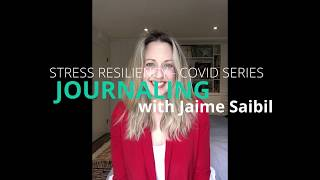 Session #9 JOURNALING, Building Stress Resiliency during covid
