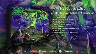 Horror Paradise - Portals Of Cannibalistic Dimensions (Full Album)