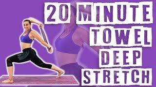 20 Minute Towel Deep Stretch by Sydney Cummings