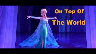 Elsa - On Top Of The World Remake