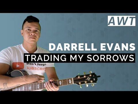 mp4 Trading My Sorrows Chords, download Trading My Sorrows Chords video klip Trading My Sorrows Chords