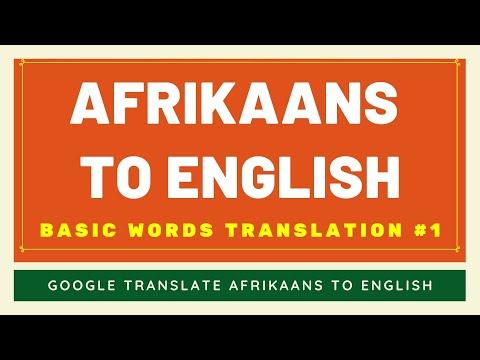 Afrikaans to English Basic Words Translation #1 | Afrikaans to English Translator Google