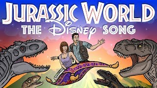 """Jurassic World"" The Disney Song! - TOON SANDWICH"