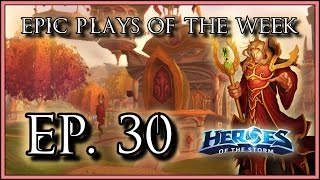 Heroes of the Storm: Epic Plays Of The Week - Episode #30