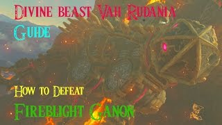 EASY Goron City Divine Beast Vah Rudania Guide & How To Defeat Fireblight Ganon