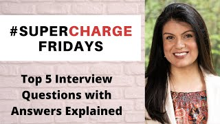 Top 5 Interview Questions (and how to answer them)