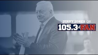 Jerry Jones on 105.3 The Fan | 10/1/19 | Dallas Cowboys 2019