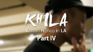 [LE TV] 엘에이 속 한국 힙합 (KHILA - Korean Hiphop in LA) 다큐멘터리 4부