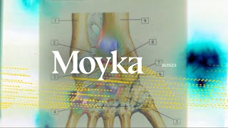 Moyka — Bones (Lyric Video)