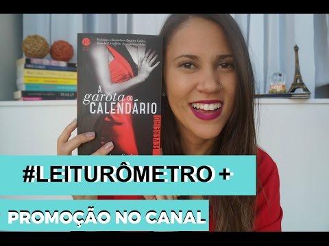 LEITURÔMETRO #2 A Garota do Calendário (Fevereiro) + PROMOÇÃO 1 MÊS DE CANAL