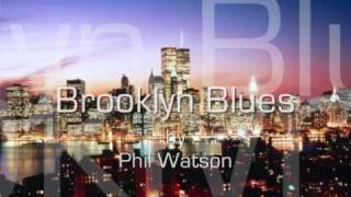 Phil Watson - Brooklyn Blues