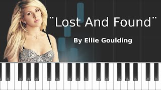 Ellie Goulding - ''Lost And Found'' Piano Tutorial - Chords - How To Play - Cover