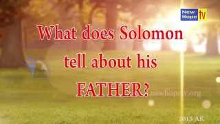 What did King Solomon say about his father, King David?