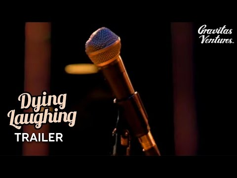 Dying Laughing (Trailer)