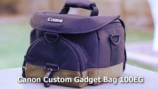 Canon DSLR Camera Bag - Custom Gadget Bag 100EG - Review