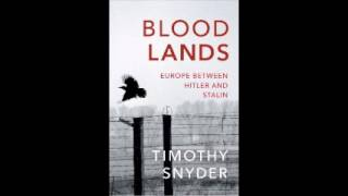 Bloodlands: Europe Between Hitler and Stalin by Timothy Snyder Audiobook Full 1/2