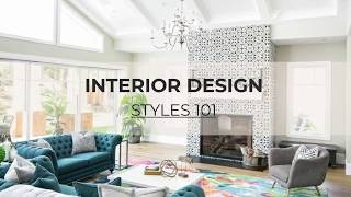 Interior Design Styles 101: The Ultimate Guide To Defining Decorating Styles In 2019